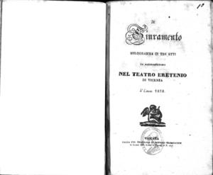 Il Giuramento : melodramma in tre atti da rappresentarsi nel Teatro Eretenio di Vicenza l'estate 1838