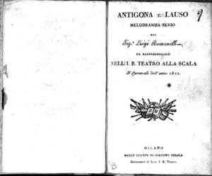 Antigona e Lauso, melodramma serio del sig. Luigi Romanelli, da rappresentarsi nell'I. R. Teatro alla Scala il carnevale dell'anno 1822