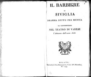 Il barbiere di Siviglia, dramma buffo per musica, da rappresentarsi nel Teatro di Varese l'autunno dell'anno 1818