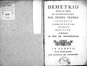 Demetrio, dramma per musica da rappresentarsi nel Nuovo Teatro in Padova in occasione della Fiera dell'anno 1761. Dedicato a Monseigneur le duc de Marlburough
