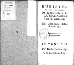 Euristeo, dramma per musica da rappresentarsi in Lubiana del Ducato di Carniola, nel carnevale dell'anno 1733