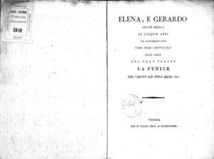 Elena, e Gerardo, azione mimica in cinque atti da rappresentarsi come primo spettacolo sulle scene del Gran Teatro La Fenice nel carnovale dell'anno 1820