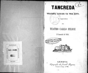 Tancreda : dramma lirico in tre atti da rappresentarsi nel Teatro Carlo Felice il Carnovale del 1848