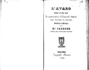 L'Avaro : opera in due atti da rappresentarsi il carnovale 1844-45 nel Teatro di Feltre
