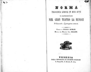 Norma : tragedia lirica in due atti, da rappresentarsi nel Gran Teatro La Fenice il carnovale e quadragesima 1844-45
