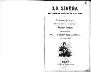 La sirena : melodramma giocoso in tre atti