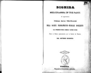 Diomira : melodramma in tre parti, da rappresentarsi nella Sala Teatrale della Società Filodrammatico-Musicale Donizzetti, la primavera dell'anno 1856