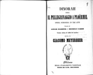 Dinorah ossia Il pellegrino a Ploërmel : opera semiseria in tre atti