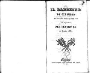 Il Barbiere di Siviglia : melodramma buffo in due atti, da rappresentarsi nel Teatro Re l'estate 1837
