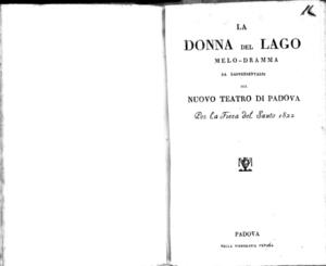 La donna del lago melo-dramma da rappresentarsi sul Nuovo Teatro di Padova per la Fiera del Santo 1822