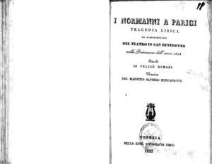 I Normanni a Parigi : tragedia lirica da rappresentarsi nel Teatro in San Benedetto nella primavera dell'anno 1833