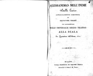 Alessandro nell'Indie, ballo eroico espressamente composto da Salvatore Viganò per rappresentarsi nell'Imperiale Regio Teatro alla Scala la quaresima dell'anno 1820