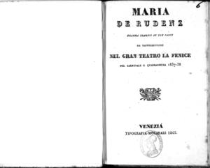 Maria de Rudenz : dramma tragico in tre parti