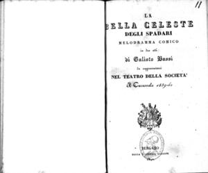 La Bella Celeste degli Spadari : melodramma comico in due atti
