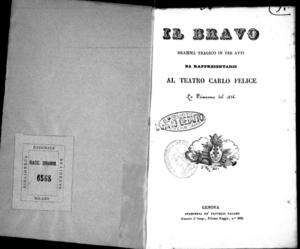 Il bravo : dramma tragico in tre atti da rappresentarsi al Teatro Carlo Felice la primavera del 1836