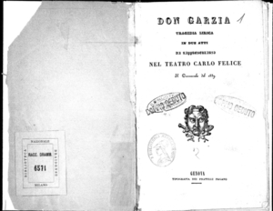 Don Garzia : tragedia lirica in due atti da rappresentarsi nel Teatro Carlo Felice il carnevale del 1839