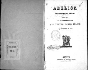 Adelisa : melodramma serio in due atti da rappresentarsi nel Teatro Carlo Felice la primavera del 1837