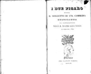I due figaro, ossia Il soggetto di una commedia : melodramma