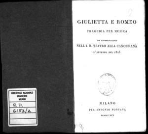 Giulietta e Romeo, tragedia per musica da rappresentarsi nell'I. R. Teatro alla Canobbiana l'autunno del 1825