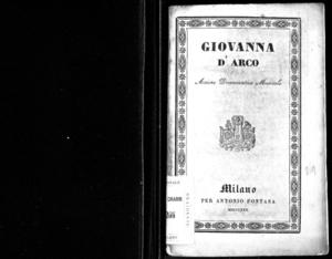 Giovanna D'Arco, azione drammatica musicale da rappresentarsi nell'I. R. Teatro alla Scala la quaresima del 1830