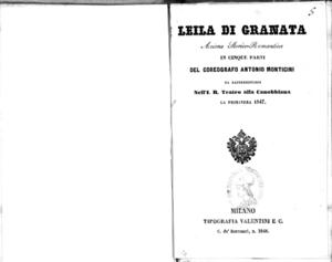 Leila di Granata : azione storico-romantica in cinque parti