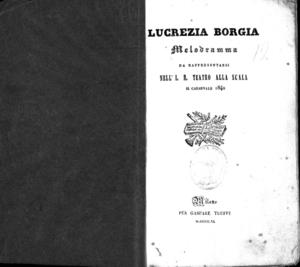 Lucrezia Borgia : melodramma da rappresentarsi nell'I. R. Teatro alla Scala il carnevale 1840
