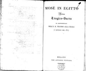 Mosè in Egitto, azione tragico-sacra da rappresentarsi nell'I. R. Teatro alla Scala l'autunno del 1827