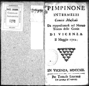 Pimpinone, intermezzi comici musicali da rappresentarsi nel Nuovo Teatro delle Gratie di Vicenza il maggio 1712