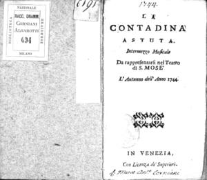 La contadina astuta, intermezzo musicale da rappresentarsi nel Teatro di S. Mosè l'Autunno dell'anno 1744