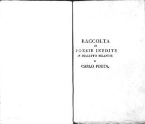 Raccolta di poesie inedite in dialetto milanese di Carlo Porta coll'aggiunta della Prineide e di alcune altre anonime