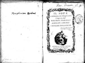 Il Sofa : commedia in cinque atti composta dal marchese Albergati Capacelli cavalier bolognese