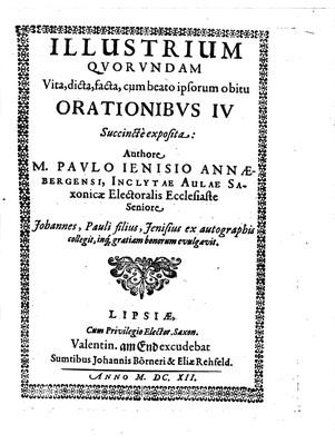Illustrium Quorundam Vita, dicta, facta, cum beato ipsorum obitu Orationibus IV. Succincte exposita