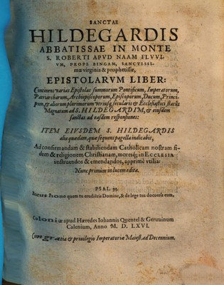 SANCTAE HILDEGARDIS ABBATISSAE IN MONTE S. ROBERTI APVD NAAM FLVVIVM, PROPE BINGAM, SANCTISSImae virginis & prophetissae, EPISTOLARVM LIBER :
