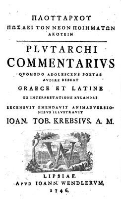 Plvtarchi Commentarivs Qvomodo Adolescens Poetas Avdire Debeat Graece et Latine