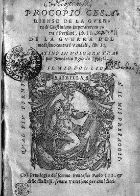 De La Guerra di Giustiniano, imperatore, contra i Persiani, lib. II. De La Guerra del medesimo contra i Vandali, lib. II.