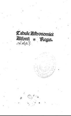 Tabulae astronomicae, cum canonibus.