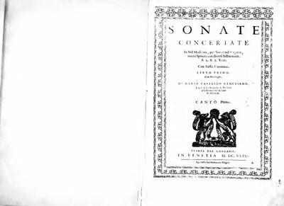 Sonate concertate in stil moderno, per sonar nel organo, overo spineta con diversi instrumenti, a 2. & 3. voci, con basso continuo, libro primo [...]