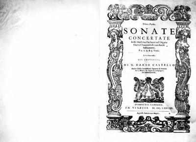 Sonate concertate in stil moderno per sonar nel organo overo clavicembalo con diversi instrumenti. A 1. 2. 3. et 4. voci. Libro secondo [...]