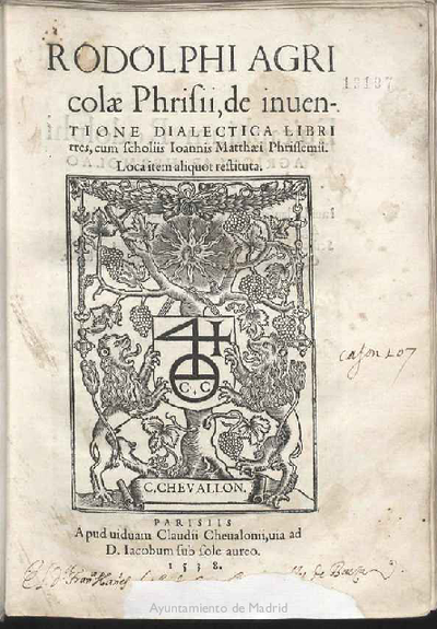 Rodolphi Agricolæ Phrisii, de inuentione dialectica libri tres / cum scholiis Ioannis Matthæi Phrissemii.