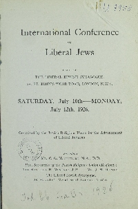 Image from object titled International conference of liberal Jews : held at the Liberal Jewish Synagogue, 28. st. John's Wood Road, London, N. W. 8. Saturday, July 10th - Monday July 12th, 1926