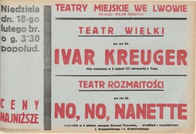 Ivar Kreuger, film sceniczny w 3-ch aktach 17-tu obrazach Jerzego Tepy; No, no, Nanette. Operetka w 3 aktach, muzyka Vincent Youmans