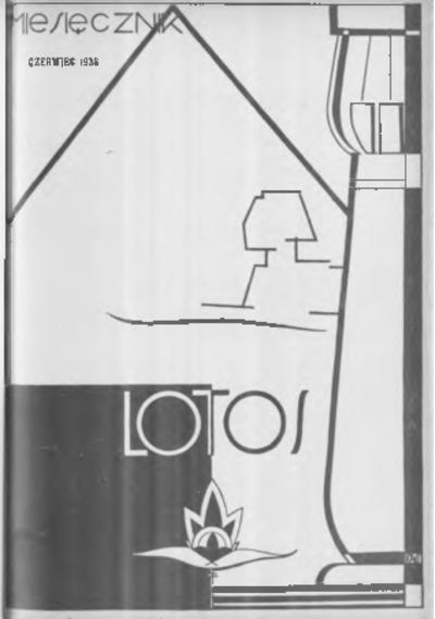 Lotos : miesięcznik poświęcony rozwojowi i kulturze życia wewnętrznego, 1938, R. 5, z. 6