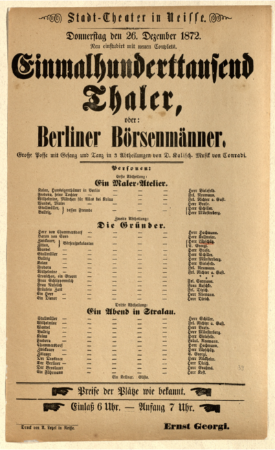 Einmalhunderttausend Thaler, oder Berliner Börsenmänner. Grosse Posse mit Gesang und Tanz in 3 Abtheilungen