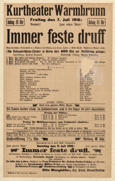 Immer feste druff. Vaterländisches Volkstück in 4 Bildern mit Gesang. Freitag den 7. Juli 1916