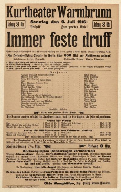 Immer feste druff. Vaterländisches Volkstück in 4 Bildern mit Gesang. Sonntag den 9. Juli 1916