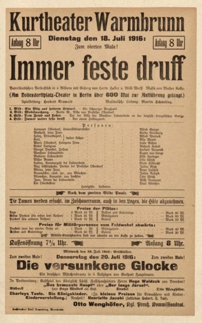 Immer feste druff. Vaterländisches Volkstück in 4 Bildern mit Gesang. Dienstag den 18. Juli 1916