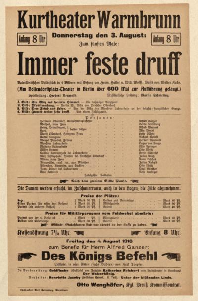 Immer feste druff. Vaterländisches Volkstück in 4 Bildern mit Gesang. Freitag den 3. August 1916