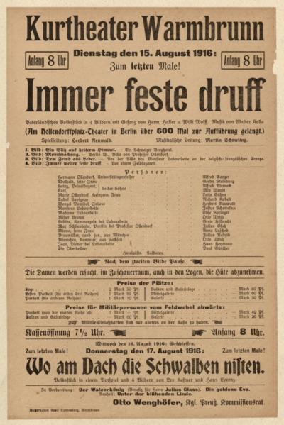 Immer feste druff. Vaterländisches Volkstück in 4 Bildern mit Gesang. Dienstag den 9. Juli 1916