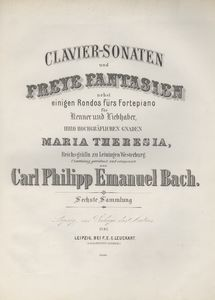 Clavier-Sonaten und freye Fantasien nebst einigen Rondos fürs Fortepiano Kenner und Liebhaber. Ihro Hochgräflichen Gnaden Maria Theresia, Reichsgräfin zu Leiningen Westerburg