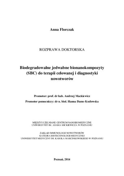 Biodegradowalne jedwabne bionanokompozyty (SBC) do terapii celowanej i diagnostyki nowotworów